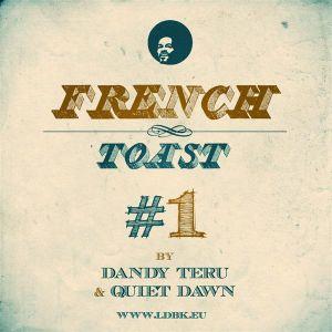 Dandy Teru & Quiet Dawn - French Toast #1