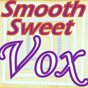 Smooth Sweet Vox 1 project4