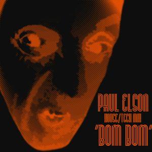 'BomBom' House/Tech - Paul Elson