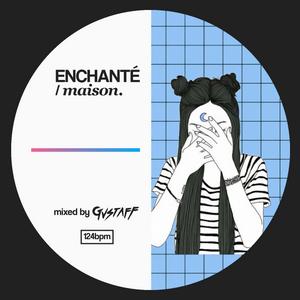 ENCHANTÉ / MAISON _ #01-2018
