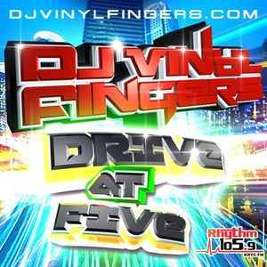DJ Vinyl Fingers - Rhythm Drive At Five Aired 7-15-15