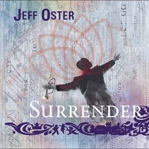 JEFF OSTER (Surrender + AFTERLIFE & CHRIS COCO REMIXES)