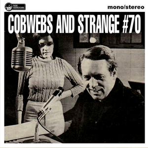 COBWEBS AND STRANGE #70 (2018-07-31)