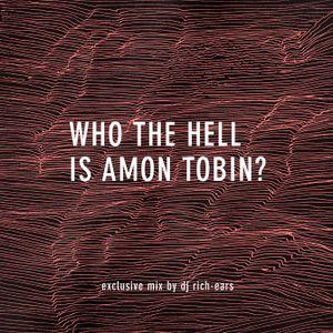 Who the Hell is Amon Tobin? (Perfect Amon Tobin) (Exclusive for AmonTobin.com)