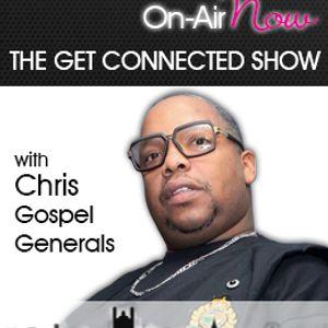 Chris From The Gospel Generals - THE GET CONNECTED SHOW - 200417 - @chrisgosgen
