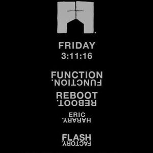 Eric Harary Live @Flash Factory NY, March 11th 2016 w/ Reboot & Function