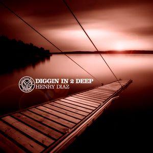 """""""Diggin in 2 Deep"""""""