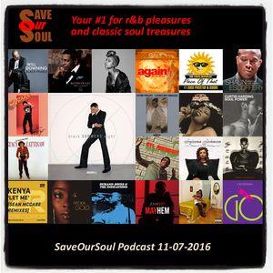 SaveOurSoul Podcast 11-07-2016