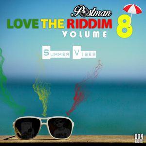 DON TROTTI - LOVE THE RIDDIM VOL8 by DJ POSTMAN
