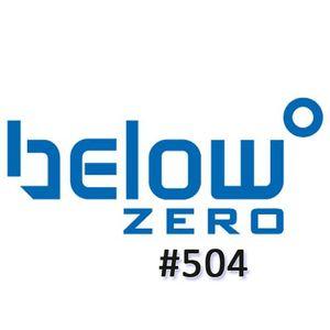 Below Zero Show #504