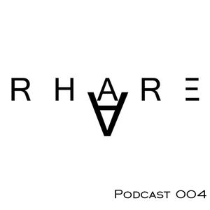 Rhare Podcast Episode 004 ''Trance'' ft. JLE
