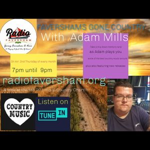 Faversham's Gone Country with Adam Mills - 10th June 2021
