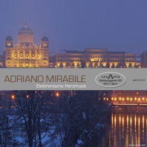 Adriano Mirabile - Elektronische Herzmusik @ Les Amis (part 2 of 3)