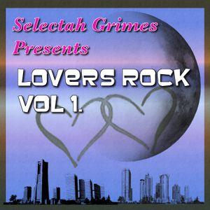 Selectah Grimes Presents: Lovers Rock Vol 1