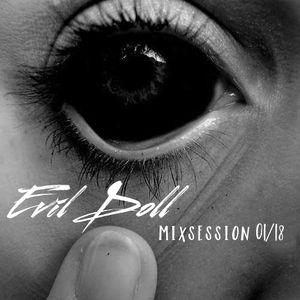 Evil Doll - Mixsession   01/18