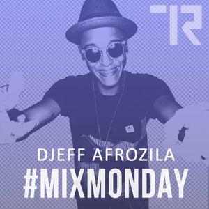 Djeff Afrozila - Mix Monday