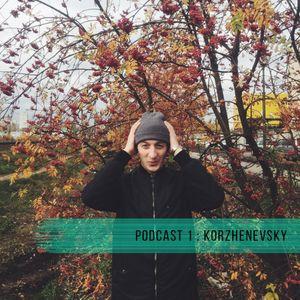 PODCAST 1 : KORZHENEVSKY