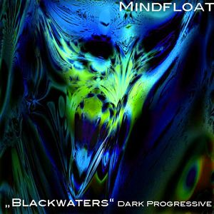 Blackwaters-Dark Progressive/Psygressive