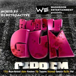 DJ RetroActive - Bubble Gum Riddim Mix [Washroom Ent