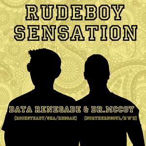 Rudeboy Sensation Live Radioshow July '16