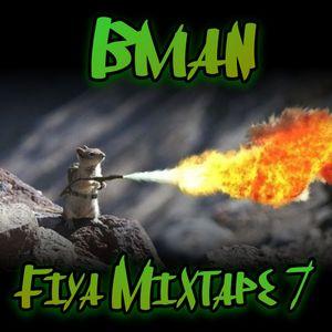 Bman Fiya 7