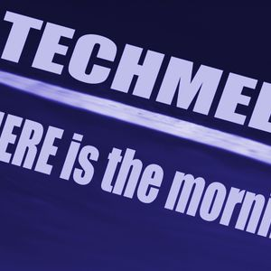 techmell- where is the mornings