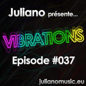 Juliano présente Vibrations #037