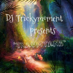 Trickymoment - Traumtanz
