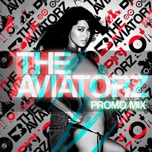 The Aviatorz PROMO MIX 2010