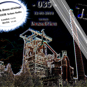Fly with Bossa airwings 035 on Fnoob Techno Radio - 12-01-2014 - Guest: Demolition