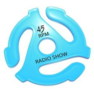 The ''45 RPM'' Radio Show #089 - 1st hour (08.01.2011)