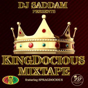 King Docious Mix Tpape - Mixed By DJ Saddam