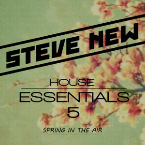 Steve New - House Essentials 5 (Spring)