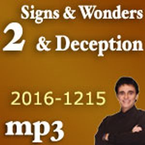 Signs And Wonders And Deception #2