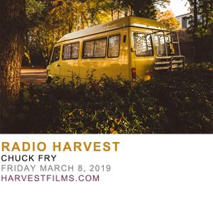 Fridays With Chuck Fry // March 8, 2019