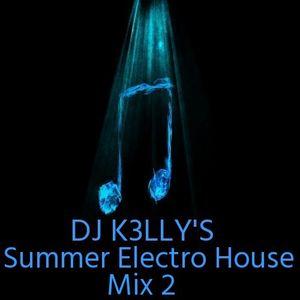 DJ K3lly's Summer Electro House Mix 2