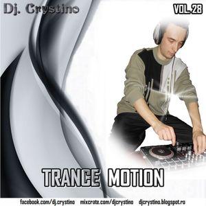 Dj. Crystino - Trance Motion vol. 28