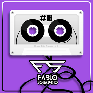 #16 Mixtape - Love this groove #3