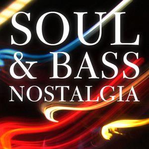 Soul & Bass Nostalgia
