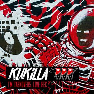 Kukilla -  TM TÆkOv3R 5 Live Rec