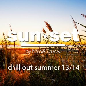 SUN•SET Summer Chill Out '13/14 by Harael Salkow