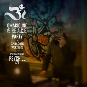 2 hours of progressive psychill @ P.E.A.C.E. party in würzburg - 22.04.2018