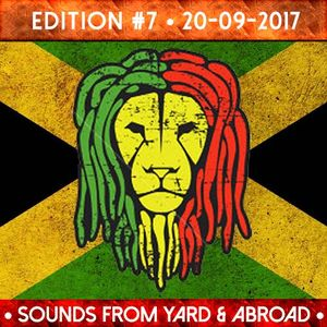 Sounds From Yard & Abroad - Edition #7 - 20 September 2017