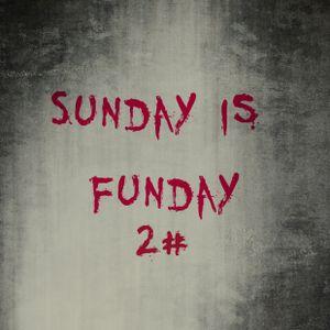 Sunday is Funday 2#