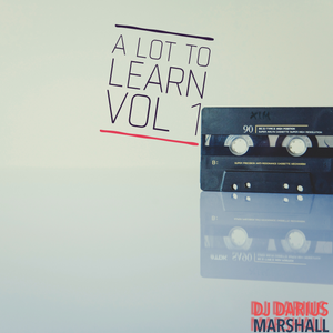 A Lot To Learn Vol 1