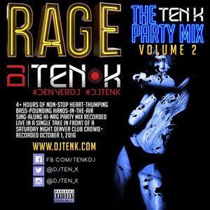 DJ Ten K - Rage - The Ten K Party Mix Vol 2