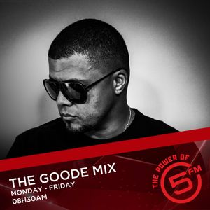 #GoodeMix - The Pranksta - 20 June 2019