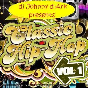 dj Johnny d'Ark presents Classic Hip-Hop vol. 1
