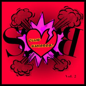 Club Bangers Vol 2 (Valentines Special)