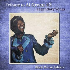 Black Mirror Selekta : Al Green #3